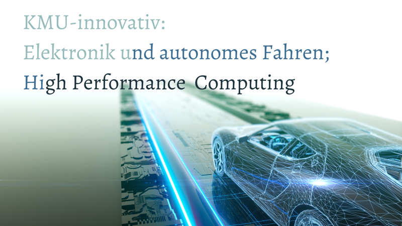 KMU-innovativ Elektronik und autonomes Fahren